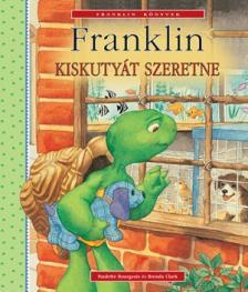 - Franklin kiskuty�t szeretne