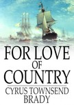 Brady Cyrus Townsend - For Love of Country [eK�nyv: epub,  mobi]