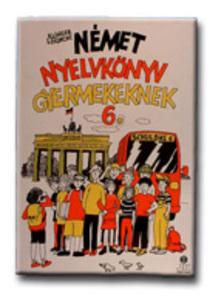Klinger L�rincn� - N�MET NYELVK�NYV GYERMEKEKNEK 6. - SCHULBUS - (LX-0039)