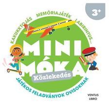 . - Közlekedés - Mini Móka