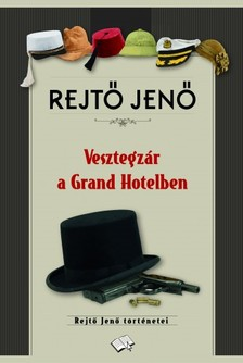 REJT� JEN� - Vesztegz�r a Grand Hotelben [eK�nyv: epub, mobi]
