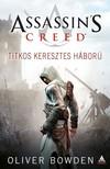 Oliver Bowden - Assassins Creed: Titkos keresztes h�bor� [eK�nyv: epub,  mobi]