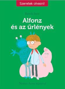 Bart�k Imre - Alfonz �s az �rl�nyek