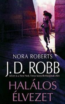 Nora Roberts - Hal�los �lvezet