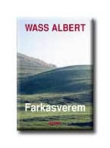 Wass Albert - FARKASVEREM (KEMÉNYKÖTÉS)