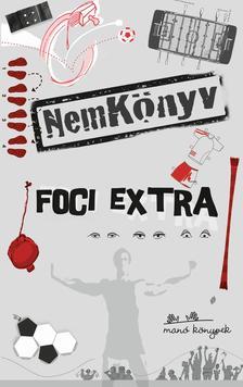 - NemKönyv Foci Extra #