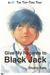 Sato Shuho - Give My Regards to Black Jack - Ep.07 The Top-Tier Trap (English version) [eK�nyv: epub,  mobi]