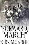 Munroe Kirk - Forward,  March [eKönyv: epub,  mobi]