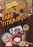 Heermann, Christian - A Scotland Yard titkaiból [antikvár]