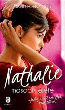 David Foenkinos - Nathalie második élete