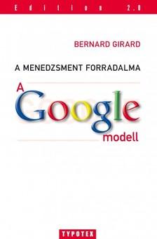 Bernard Girard - A Google-modell [eKönyv: pdf]
