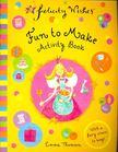 Emma Thomson - Fun to Make - Activity Book [antikvár]