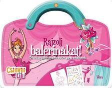 - Csilivili Lili - Rajzolj balerinákat!