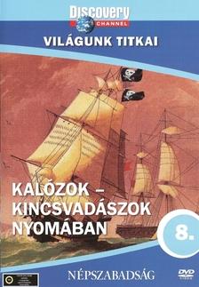 Discovery - KAL�ZOK - KINCSVAD�SZOK NYOM�BAN - VIL�GUNK TITKAI - DVD -