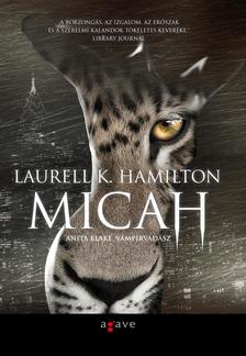 Hamilton, Laurell K. - Micah