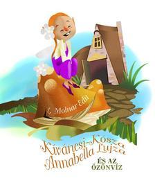 L. Moln�r Edit - K�v�ncsi-K�sza Annabella Lujza �s az �z�nv�z