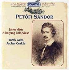 PETŐFI SÁNDOR - János Vitáz; A helység kalapácsa - CD -