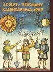 Ludas M. L�szl� (szerk.) - Az �let �s tudom�ny kalend�riuma 1989 [antikv�r]