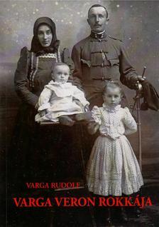 Varga Rudolf - Varga Veron rokkája