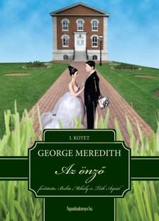 GEORGE MEREDITH - Az �nz� I. k�tet [eK�nyv: epub, mobi]