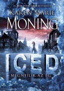 Karen Marie Moning - Iced - Megnyílik az ég #
