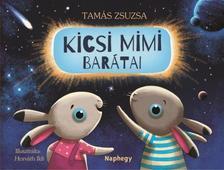 Tam�s Zsuzsa - Kicsi Mimi bar�tai