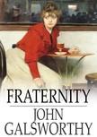 John Galsworthy - Fraternity [eK�nyv: epub,  mobi]