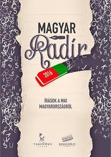 - Magyar Rad�r 2016 - �r�sok a mai Magyarorsz�gr�l -