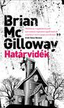 MCGILLOWAY, BRIAN - Hat�rvid�k