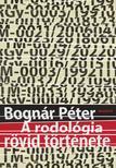 Bognár Péter - A rodológia rövid története