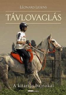 L�onard Liesens - T�vlovagl�s - A kitart�s bajnokai