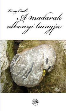 L�ng Csaba - A madarak alkonyi hangja
