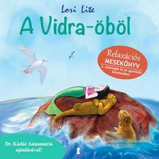 Lori Lite - A Vidra-�b�l - Relax�ci�s mesek�nyv