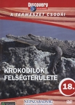 Bataille, Geroges - KROKODILOK FELS�GTER�LETE - A TERM�SZET CSOD�I - DVD - DISCOVERY