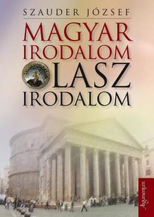 Szauder J�zsef - Magyar irodalom olasz irodalom