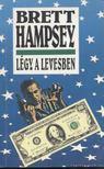 Hampsey, Brett - L�gy a levesben [antikv�r]