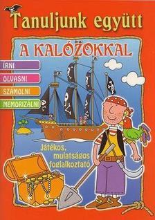 Caramel - TANULJUNK EGY�TT A KAL�ZOKKAL - J�T�KOS, MULATS�GOS FOGLALKOZTAT� -