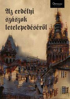 - Az erdélyi szászok letelepedéséről