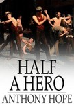 Hope, Anthony - Half a Hero [eK�nyv: epub,  mobi]