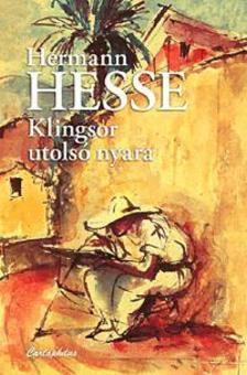 Hermann Hesse - Klingsor utols� nyara