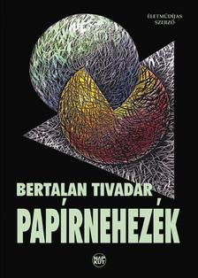 Bertalan Tivadar - Papírnehezék