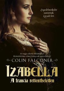 COLIN FALCONER - IZABELLA - A FRANCIA RETTENTHETETLEN