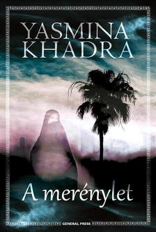 Yasmina Khadra - A mer�nylet