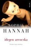 Sophie Hannah - Idegen arcocska [eKönyv: epub, mobi]