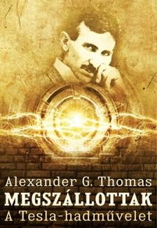 Alexander G. Thomas - Megsz�llottak [eK�nyv: epub, mobi]