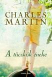 Charles Martin - A t�csk�k �neke [eK�nyv: epub,  mobi]