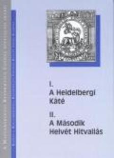 Victor J�nos (szerk.) - A HEIDELBERGI K�T� - A M�SODIK HELV�T HITVALL�S