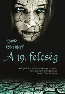 DAVID EBERSHOFF - A 19. FELES�G