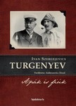 Ivan Szergejevics Turgenyev - Ap�k �s fi�k [eK�nyv: epub, mobi]