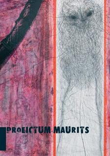 Kollár Árpád - Orcsik Roland - Proiectum Maurits